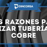 6 razones para usar tuberias de cobre